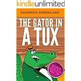The Gator in a Tux (Piper Investigations Book 2)