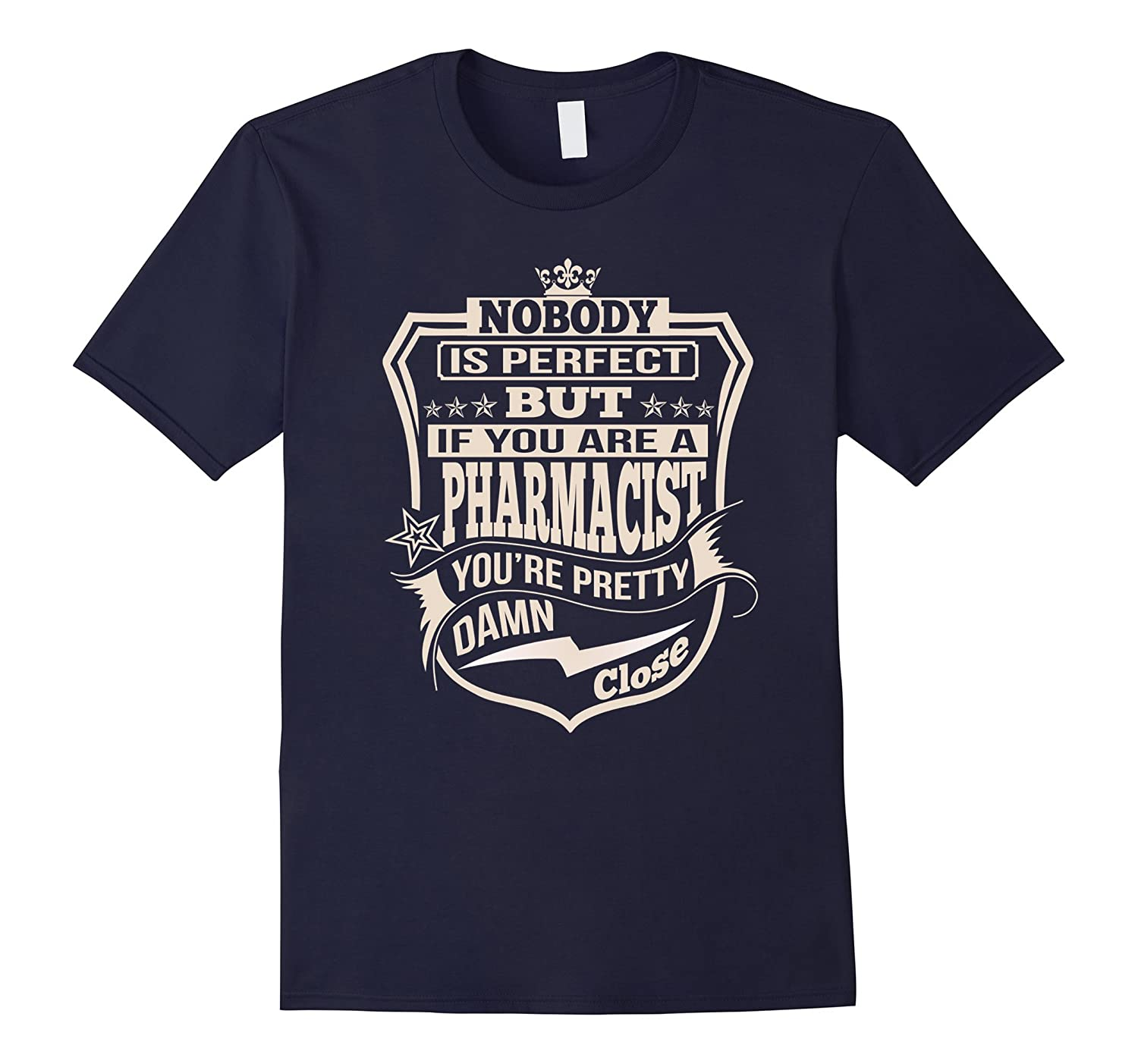 NOBODY PERFECT PHARMACIST JOB SHIRTS  PHARMACIST JOB TEES-Vaci