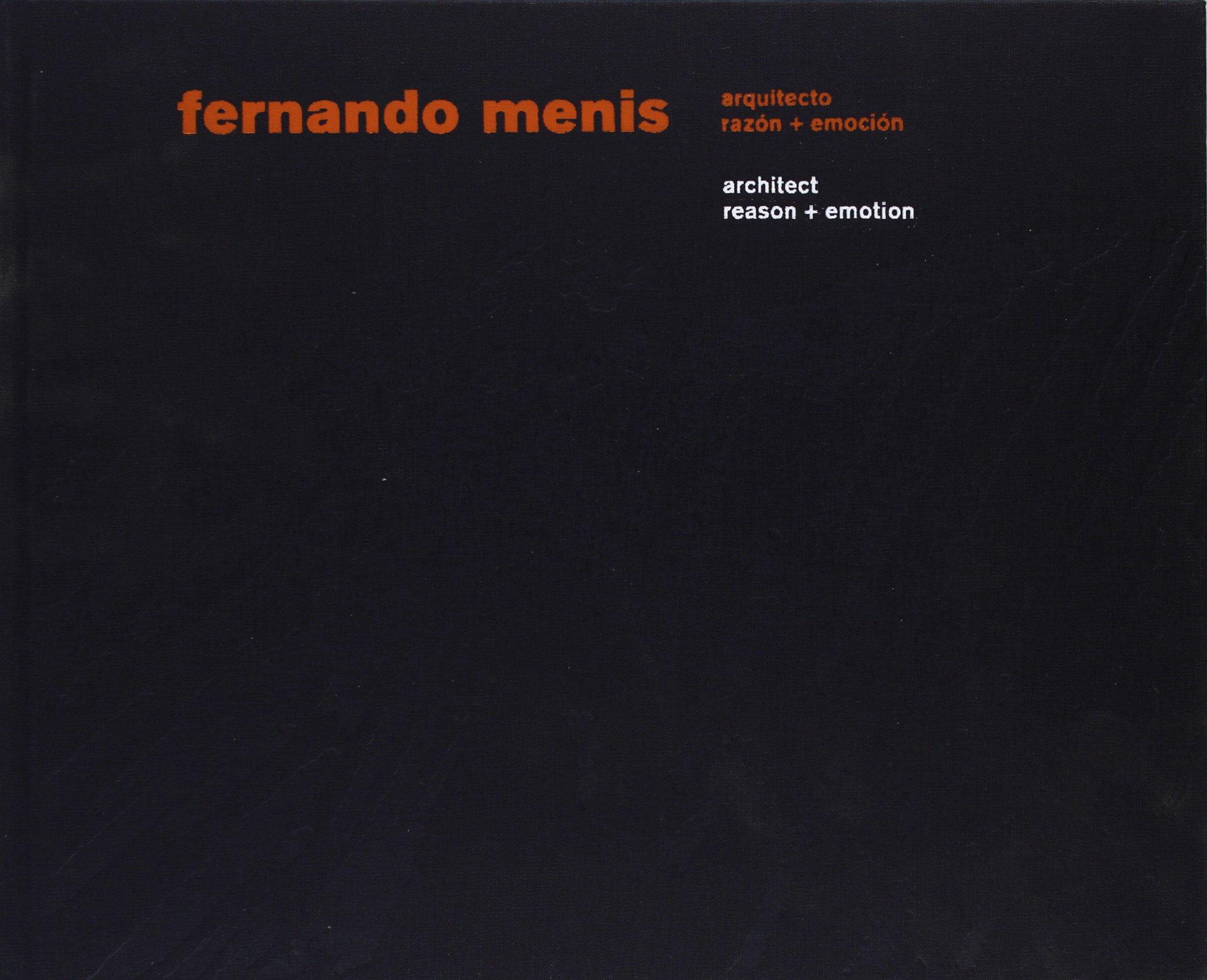 ARQUITECTO (ENG-ESP): Reason + Emotion (ACTAR) (Inglés) Tapa dura – 1 ene 2000 Fernando Menis 8496954269 Buildings - Public Commercial & Industrial