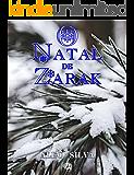 O Natal de Zarak