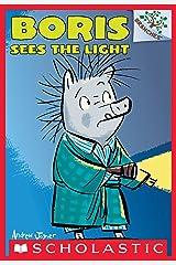 Boris Sees the Light: A Branches Book (Boris #4) Kindle Edition