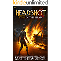 Two in the Head: A Post-Apocalyptic LitRPG (Headshot Online Book 2)