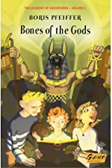 Bones of the Gods (The Academy of Adventures / Bones of the gods) Kindle Edition