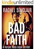 Bad Faith - A Harper Ross Legal Thriller