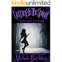 Getting in the Spirit (Violetta Graves Paranormal Cozy Mysteries Book 3)