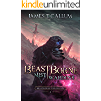 Beastborne: Mist Wardens: An Epic Portal Fantasy LitRPG (Beastborne Chronicles, Book 3)