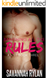 Banishing All the Rules (Billionaire Romance) (The A List Series Book 3)