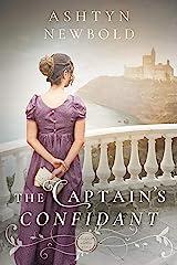The Captain's Confidant: A Regency Romance (Larkhall Letters Book 2) Kindle Edition