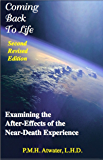 Coming Back to Life: Examining the After-Effects of the Near-Death Experience