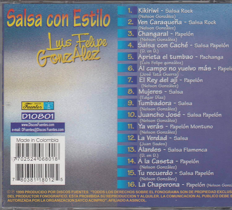 Luis Felipe Gonzalez - Luis Felipe Gonzalez: Salsa Con Estilo - Amazon.com Music