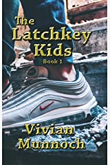 The Latchkey Kids Kindle Edition