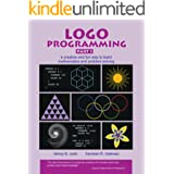 Logo Programming Part 1 - a creative and fun way to learn mathematics and problem-solving (Series on Learning thru Programmin