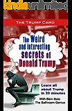 THE TRUMP CARD: Weird and Interesting Secrets of Donald Trump