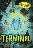 Terminal (Tunnels Book 6)