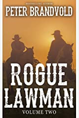 Rogue Lawman: The Complete Series, Volume 2 Kindle Edition