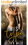 His Type: A Sweet and Steamy Curvy Girl Romance (The Billionaire's BBW Book 1)