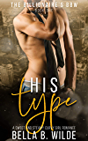 His Type: A Sweet and Steamy Curvy Girl Romance (The Billionaire's BBW Book 1) (English Edition)