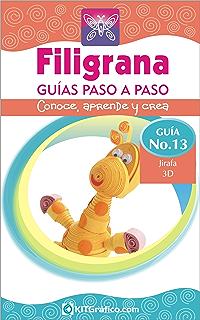 Guía No.13 - Jirafa 3D (Filigrana Guías Paso a Paso) (Spanish