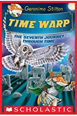 Time Warp (Geronimo Stilton Journey Through Time #7) Kindle Edition
