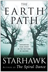 The Earth Path: Grounding Your Spirit in the Rhythms of Nature Kindle Edition
