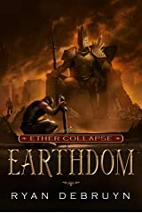 Earthdom: A Post-Apocalyptic LitRPG (Ether Collapse Book 3) Kindle Edition