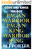 Gods and Kings Trilogy