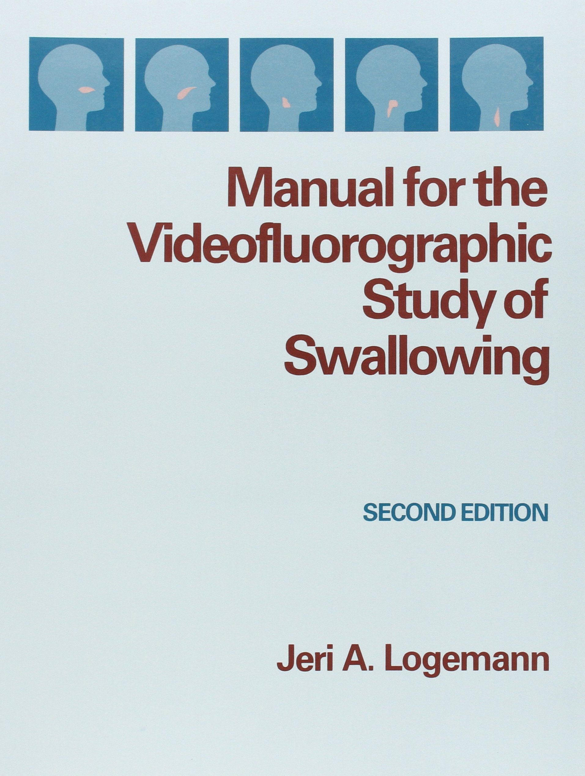 Manual for the Videofluorographic Study of Swallowing: Amazon.co.uk: Jeri  A. Logemann: 9780890795842: Books