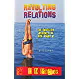 Revolting Relations: The Bachelor Journals of Nick Twisp II (Youth in Revolt Book 11)