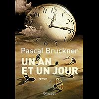 Un an et un jour : roman (Littérature Française)