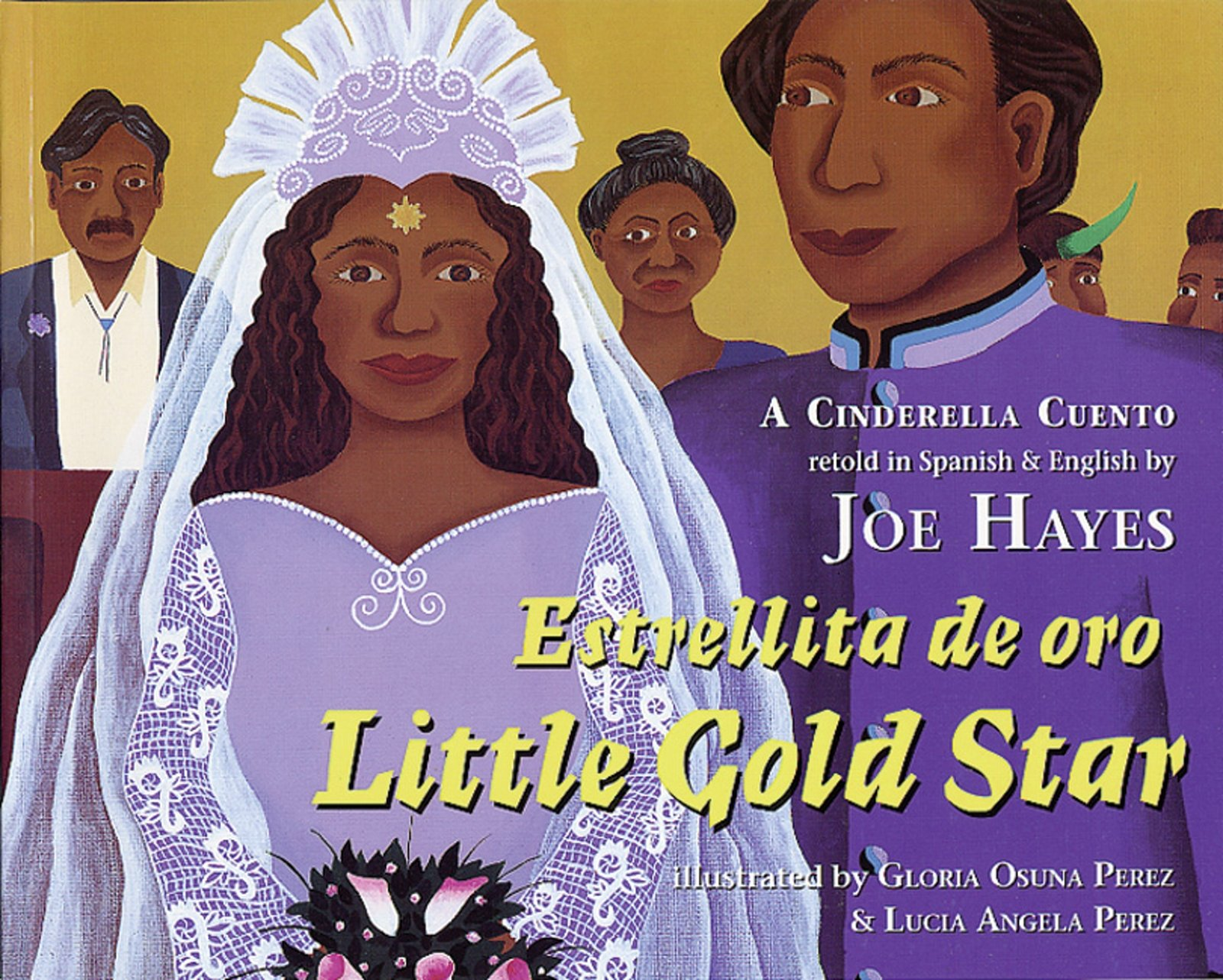 Estrellita de oro / Little Gold Star: A Cinderella Cuento by Brand: Cinco Puntos Press