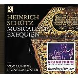 Schütz: Musicalische Exequien /Vox Luminis