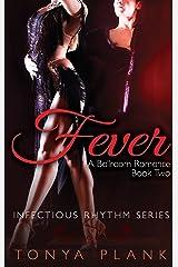 Fever: A Ballroom Romance, Book Two Kindle Edition