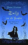 Emily und die Vampire: Das Geheimnis von Bells Morval