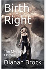 Birth Right: The Mysteria Chronicles Kindle Edition
