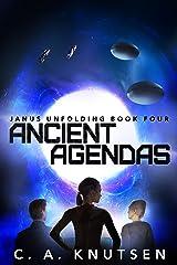 Ancient Agendas: Janus Unfolding Book Four Kindle Edition