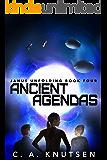 Ancient Agendas: Janus Unfolding Book Four