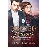 Pierced Dreams (The Rivers Brothers Book 4)