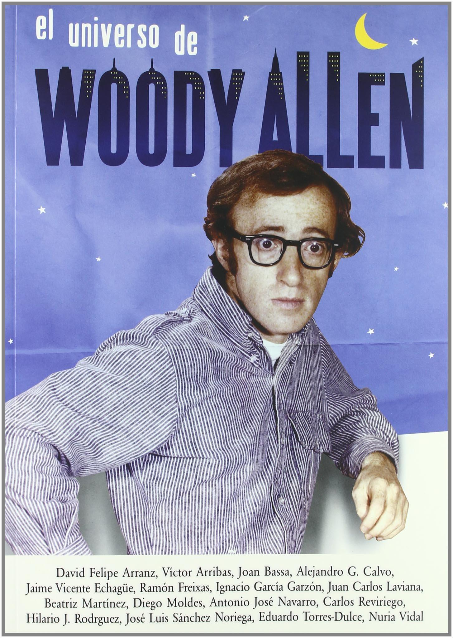 El Universo de Woody Allen, Colección Cine: Amazon.es: ARRANZ ...