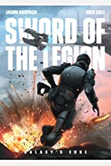 Sword of the Legion (Galaxy's Edge Book 5) Kindle Edition