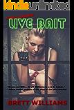 Family Business: Live Bait