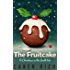 The Fruitcake: A Christmas in the South tale