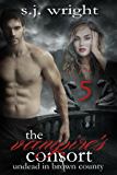 The Vampire's Consort (Undead in Brown County Book 5)