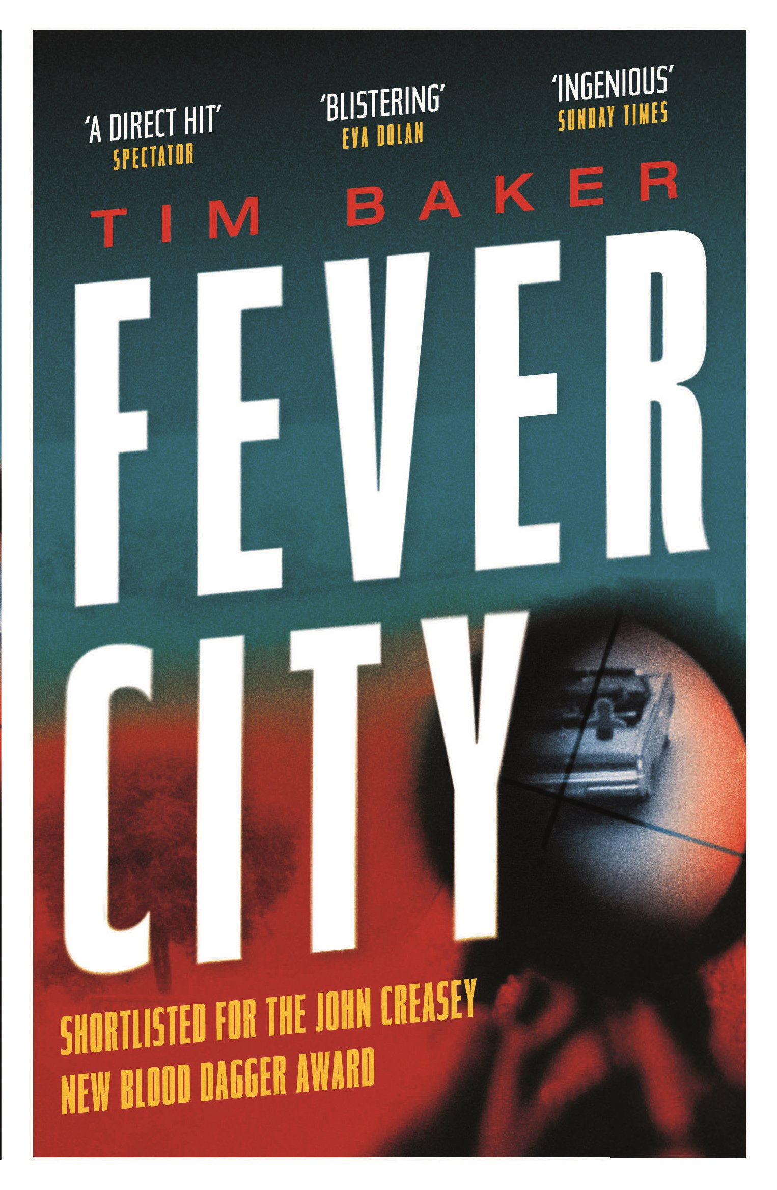 Fever City: A Thriller: Amazon.es: Tim Baker: Libros en idiomas extranjeros