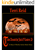 Tales Around the Jack O'Lantern IV: A Mary O'Reilly Paranormal Short Story