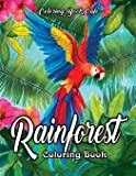 Rainforest Coloring Book: An Adult Coloring Book Featuring Tropical Plants, Exotic Animals and Beautiful Rainforest…