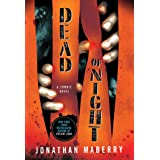 Dead of Night: A Zombie Novel (Dead of Night Series, 1)