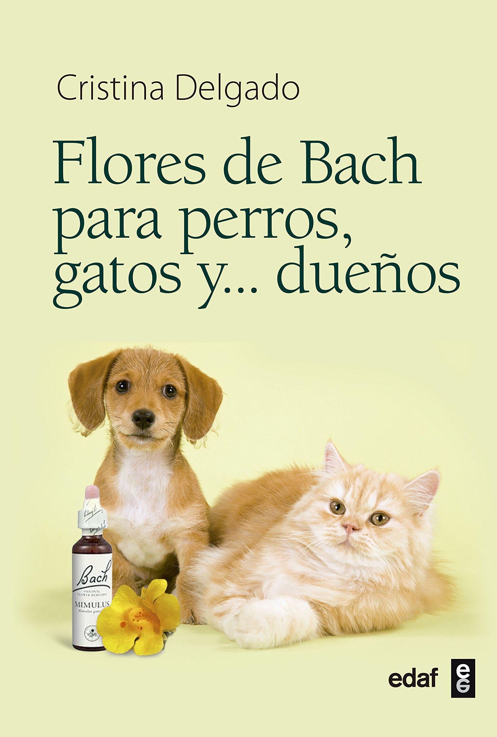 Flores De Bach Para Perros Gatos Y ...Dueños (Plus Vitae) - 9788441428188