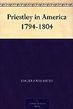 Priestley in America 1794-1804 (English Edition)