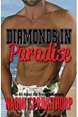 Diamonds in Paradise (An All About the Diamond Romance Book 3) Kindle Edition