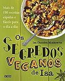 Os Segredos Veganos de Isa